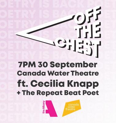 Off The Chest - Canada Water Theatre